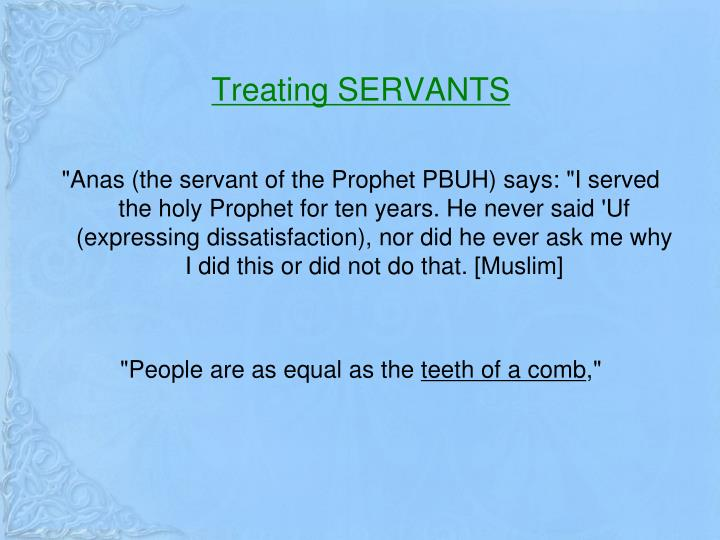 Treating SERVANTS