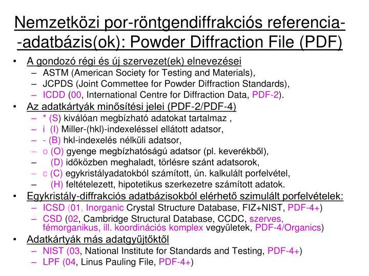 Nemzetközi por-röntgendiffrakciós referencia- -