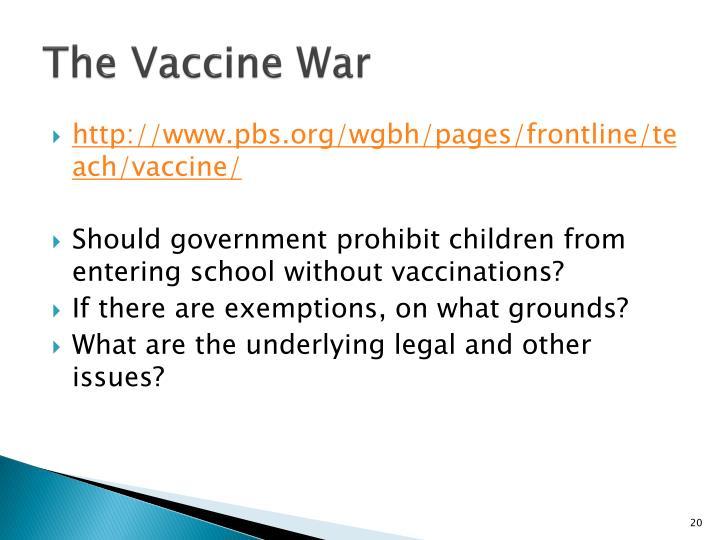 The Vaccine War