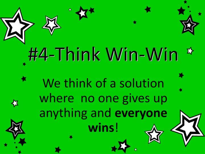 #4-Think Win-Win