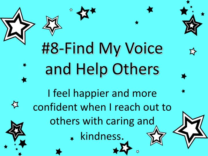 #8-Find My Voice and Help Others