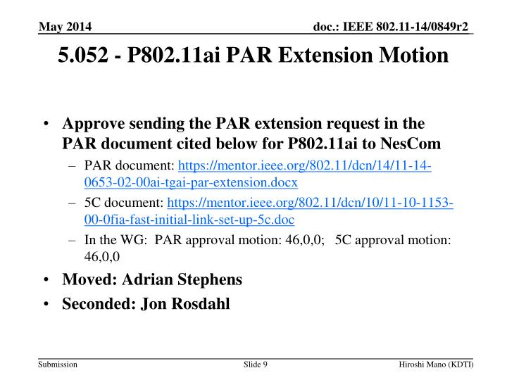 Approve sending the PAR extension request in the PAR document cited below for P802.11ai to NesCom