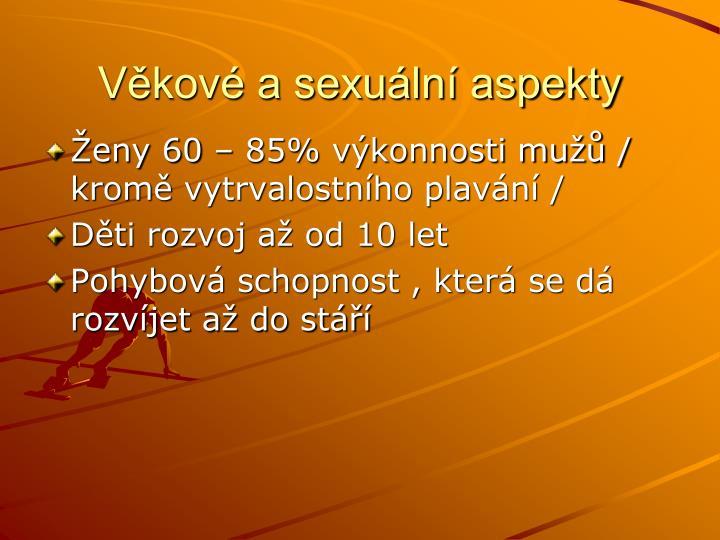 Věkové a sexuální aspekty