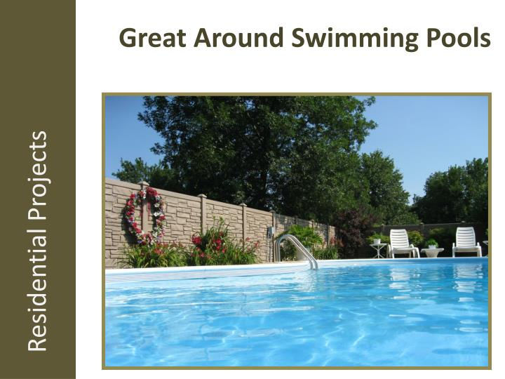 Great Around Swimming Pools