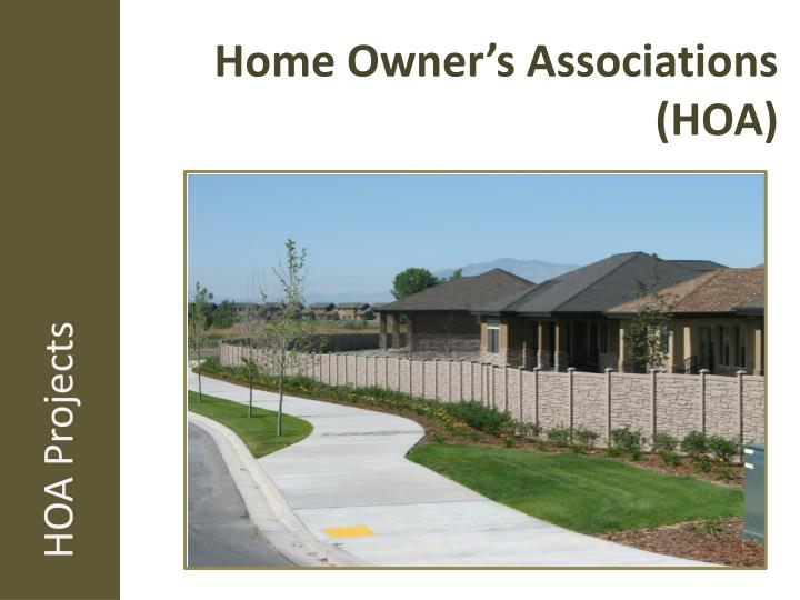 Home Owner's Associations (HOA)