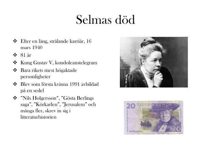 Selmas död