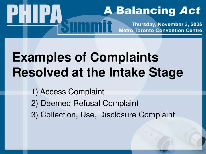 Examples of Complaints Resolved at the Intake Stage