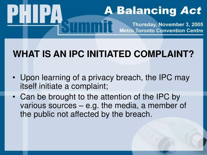 WHAT IS AN IPC INITIATED COMPLAINT?