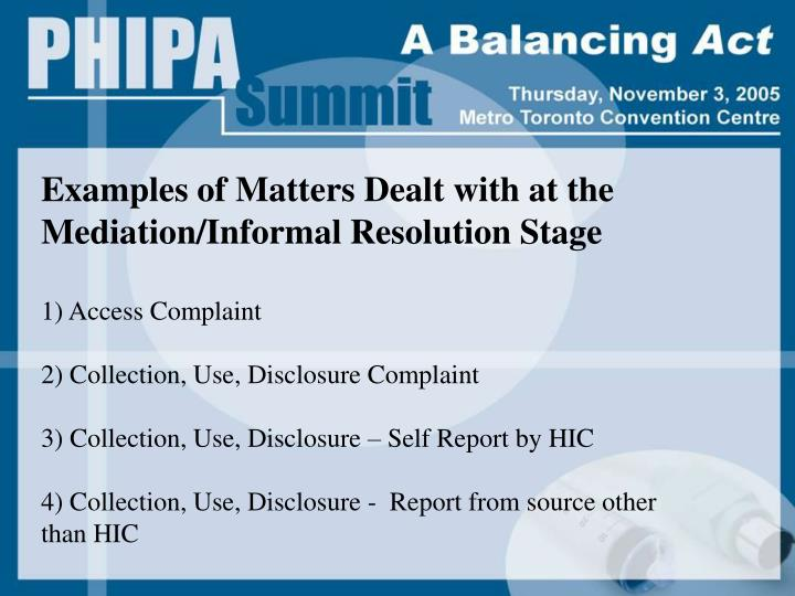 Examples of Matters Dealt with at the Mediation/Informal Resolution Stage