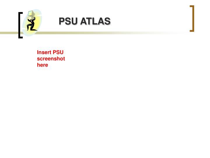 PSU ATLAS