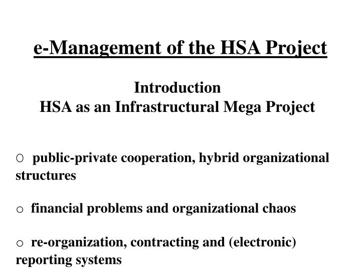 E management of the hsa project1