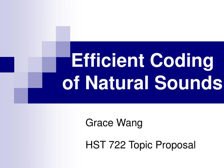 Efficient coding of natural sounds