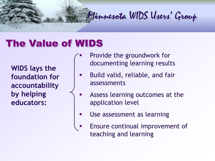 The Value of WIDS