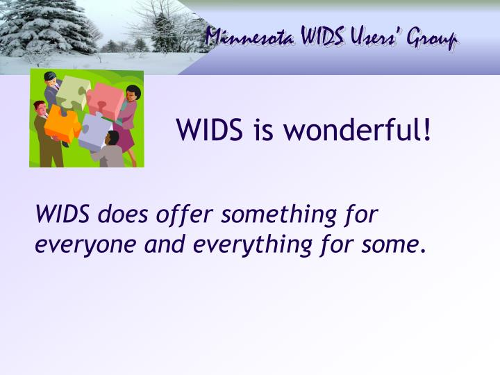 WIDS is wonderful!