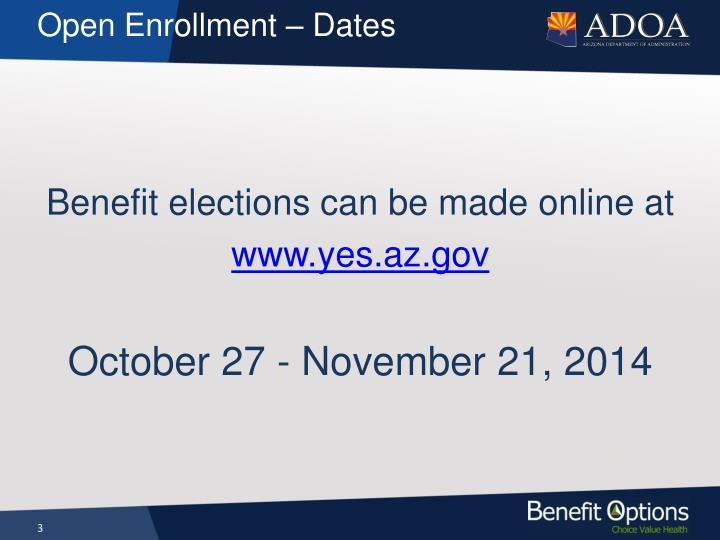 Open Enrollment – Dates