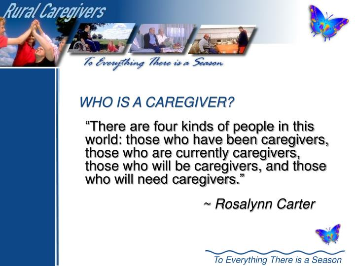 Who is a caregiver