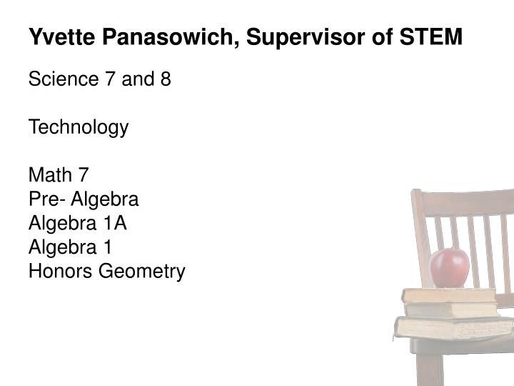 Yvette Panasowich, Supervisor of STEM