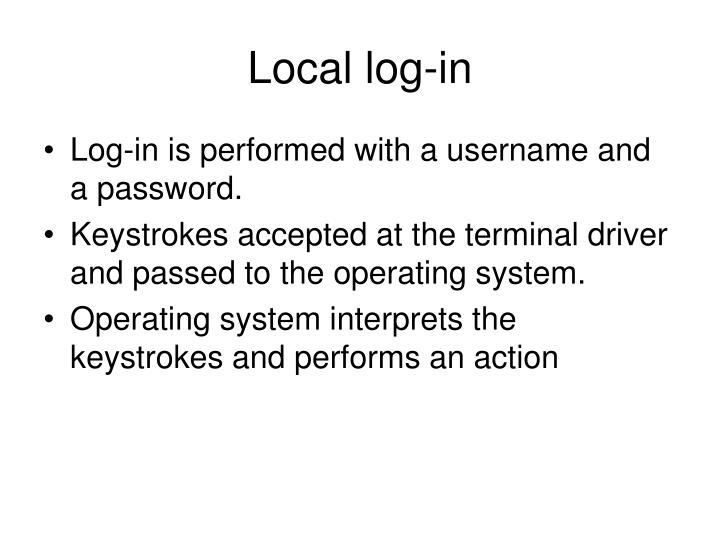 Local log-in