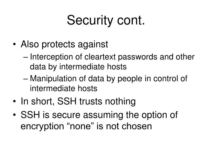 Security cont.