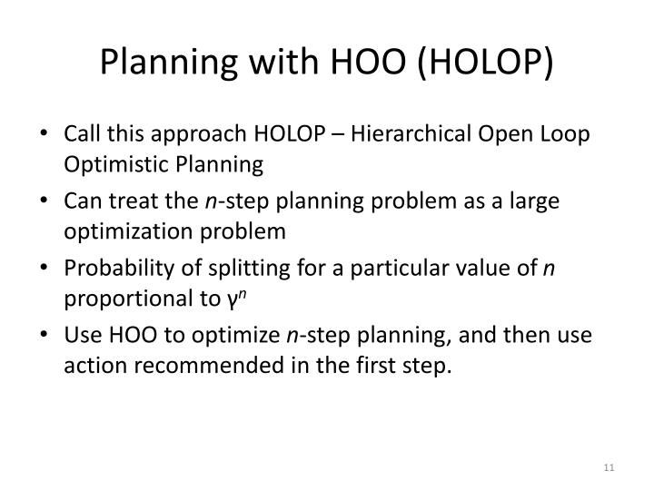 Planning with HOO (HOLOP)