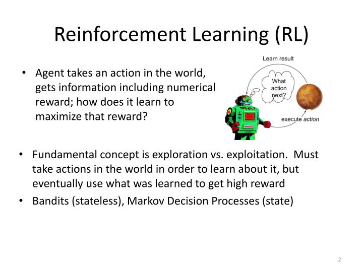 Reinforcement learning rl