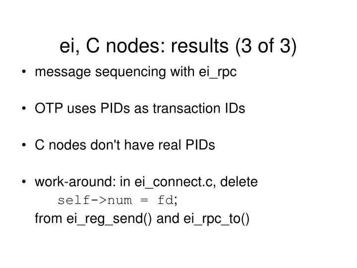 ei, C nodes: results (3 of 3)