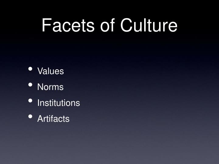 Facets of culture
