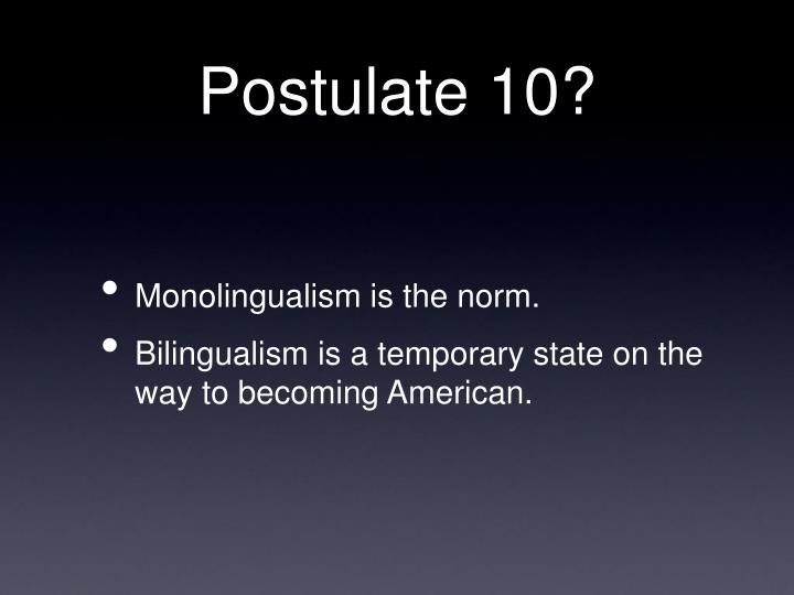 Postulate 10?