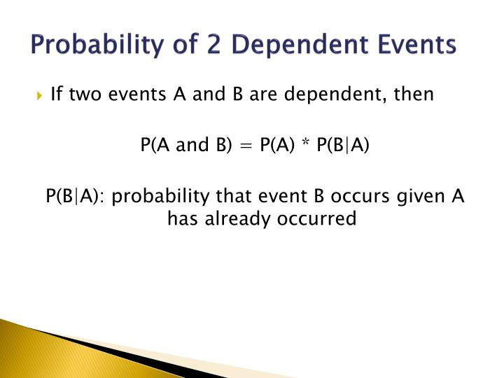 Probability of 2 Dependent Events