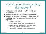 how do you choose among alternatives