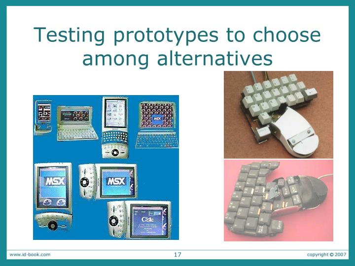 Testing prototypes to choose among alternatives