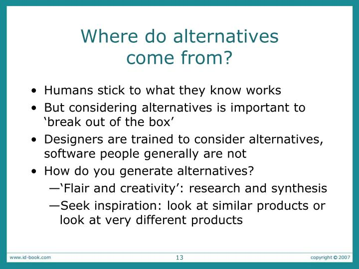 Where do alternatives