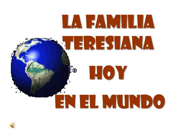 La familia teresiana