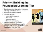 priority building the foundation learning tier