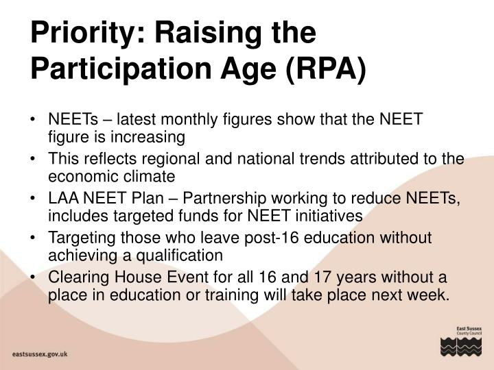 Priority: Raising the Participation Age (RPA)
