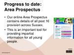 progress to date area prospectus