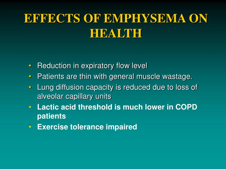 EFFECTS OF EMPHYSEMA ON HEALTH