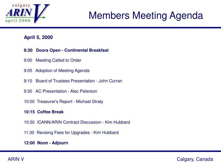 Members Meeting Agenda