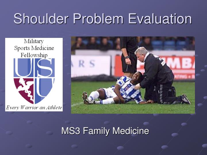 Shoulder problem evaluation