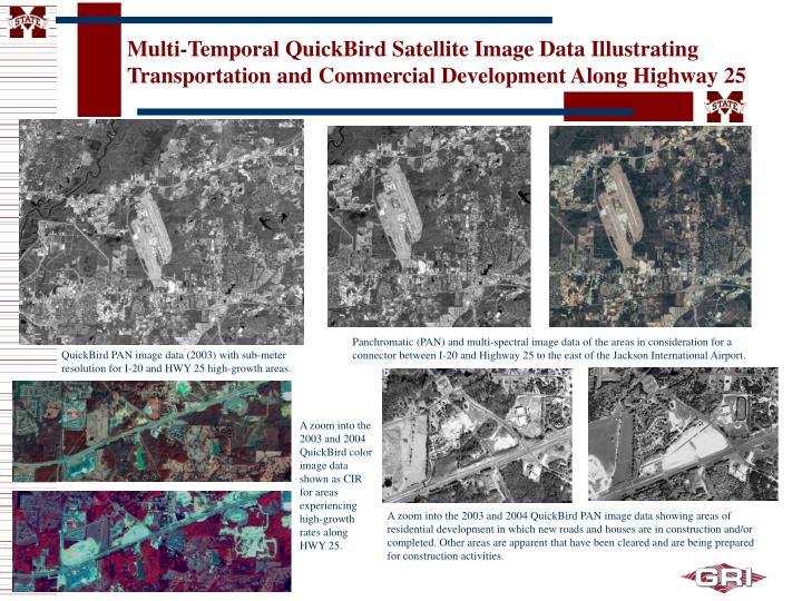 Multi-Temporal QuickBird Satellite Image Data Illustrating Transportation and Commercial Development Along Highway 25