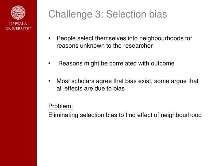 Challenge 3: Selection bias