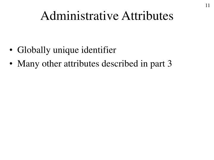 Administrative Attributes