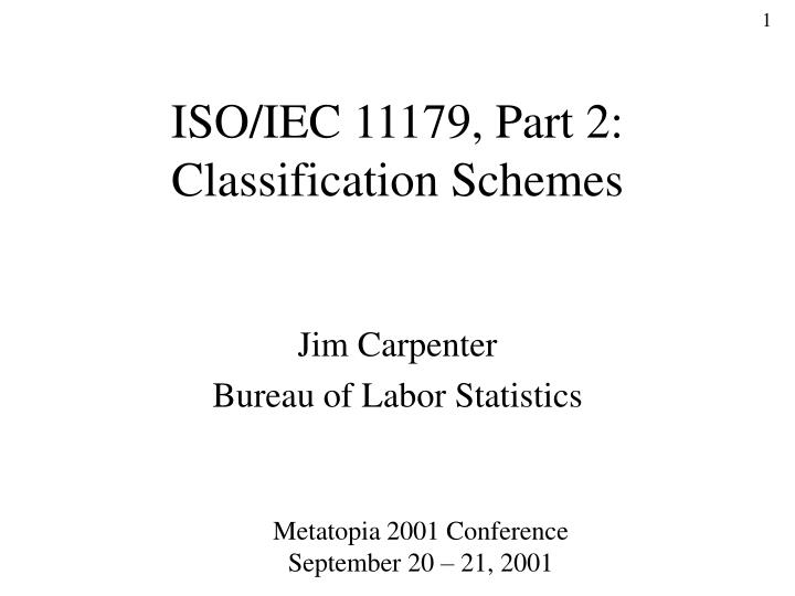 Iso iec 11179 part 2 classification schemes