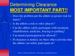 determining clearance most important part
