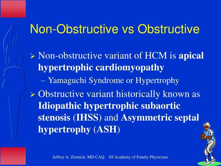 Non-Obstructive vs Obstructive