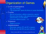 organization of games