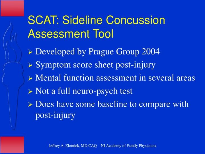 SCAT: Sideline Concussion Assessment Tool