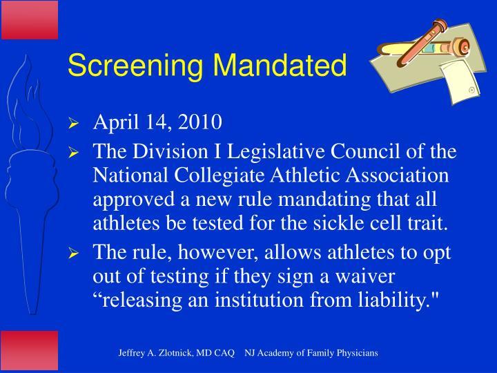 Screening Mandated