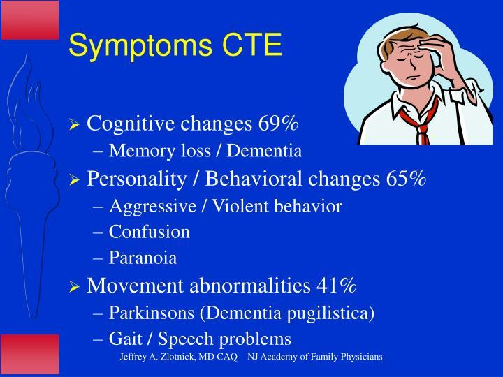 Symptoms CTE