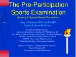 the pre participation sports examination general special needs populations